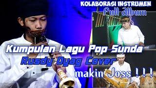 Download lagu KUMPULAN LAGU POP SUNDA TAROMPET RUSDY OYAG (INSTRUMEN) FULL ALBUM