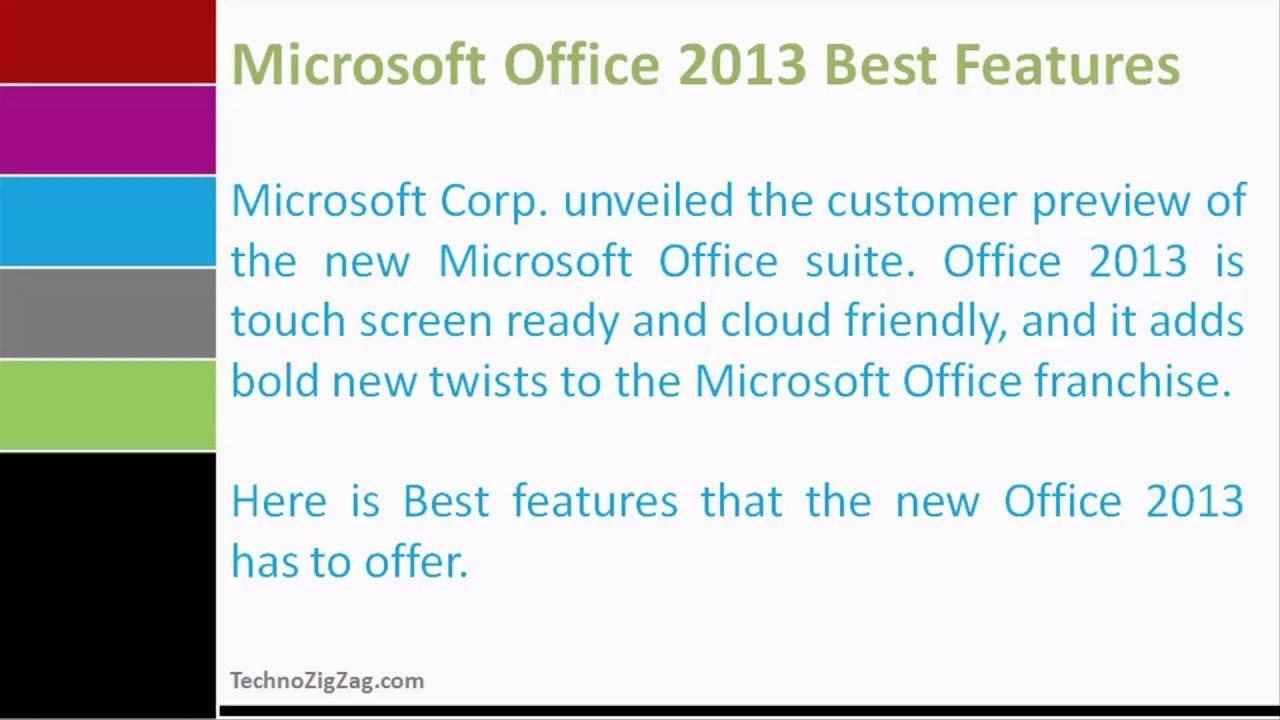 10 new and unique features of microsoft office 2013 essay In order to become an in-demand consultant for windows 8 projects, you need to possess a unique mix of business, windows-specific, and mobile knowledge and skills to qualify for projects that focus on the following areas.