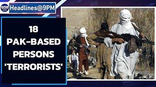 18 Pakistan terrorists on India's 'individual terrorist' list | Oneindia News