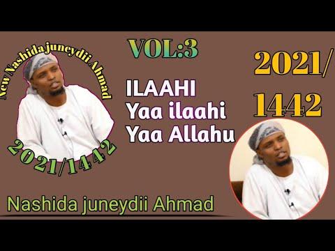 Download New Nashida Juneydii Ahmad @ 2021/1442
