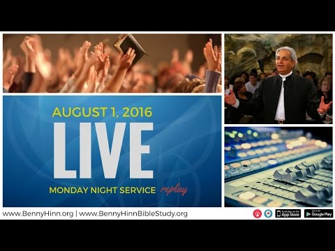 LIVE Monday Night Service, August 1st, 2016