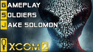 xcom 2 gameplay part 1 guerrilla ops mission soldier classes jake solomon and more