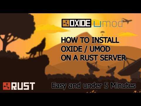 RUST | HOW TO INSTALL UMOD/OXIDE [TUTORIAL 2020] Easy | Under 5 Minutes!
