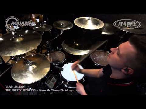 The Pretty Reckless - You make me wanna die (drum cover).