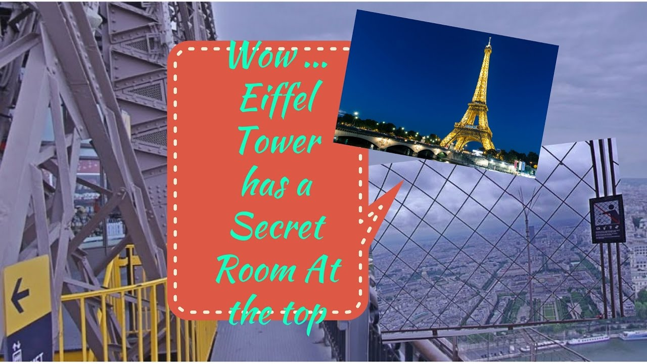 My Visit To The Secret Room At Top Of The Eiffel Tower Youtube