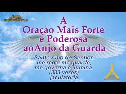 A Oração Mais Forte e Poderosa ao Anjo da Guarda - Jaculatória