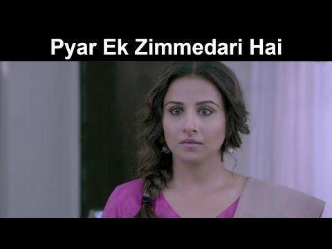 Fox Star Quickies - Hamari Adhuri Kahaani - Pyar Ek Zimmedari Hai
