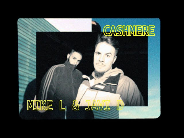 Mike L & Javi D - Cashmere [Videoclip] Prod. Mad J / Coltán Vol I