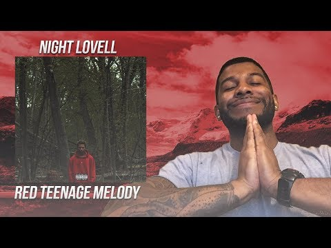 Night Lovell - Red Teenage Melody (Reaction/Review) #Meamda