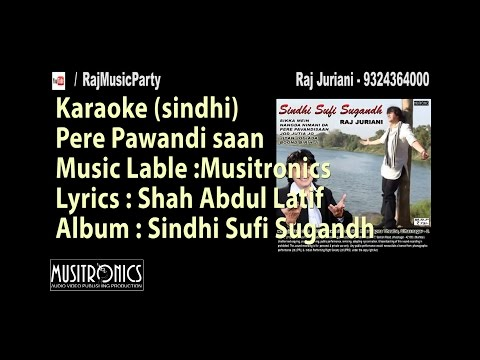 Sindhi karaoke track and lyrics |Pere Pavandi saan  by Raj Juriani 189
