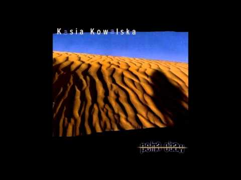 Kasia Kowalska - Co może przynieść nowy dzień
