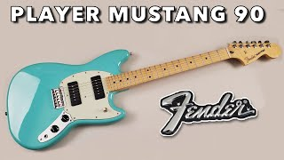 An Underrated little Tone Monster - the Fender Player Mustang 90