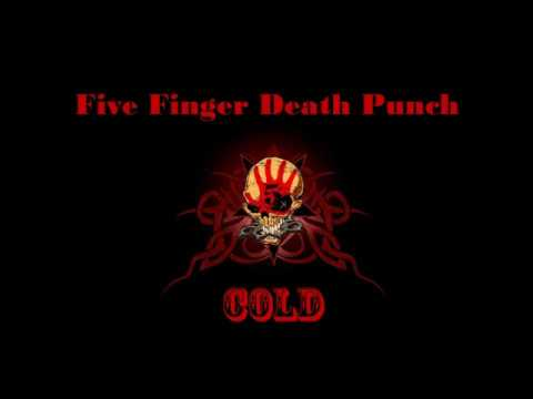 Five Finger Death Punch - Cold