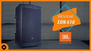 Review JBL EON 610 Bocina Activa