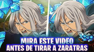 🤭¡ANTES de GASTAR DIAMANTES en ZARATRAS MIRA ESTE VIDEO..!🤭 Seven Deadly Sins: Grand Cross