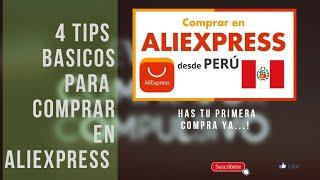 Compras por AliExpress Perú - 4 Tips Básicos para tu primera