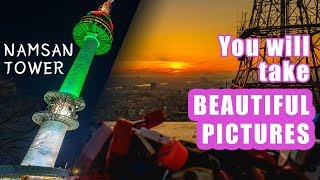NAMSAN TOWER - Everything and TIPS you need to know - Seoul Travel Guide