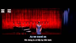 [Lyrics+Vietsub] GLEE - What I Did For Love || Những Gì Em Đã Làm Cho Tình Yêu