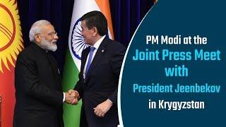 PM Modi at Joint Press Meet with President Jeenbekov in Bishkek Kyrgyzstan PMO