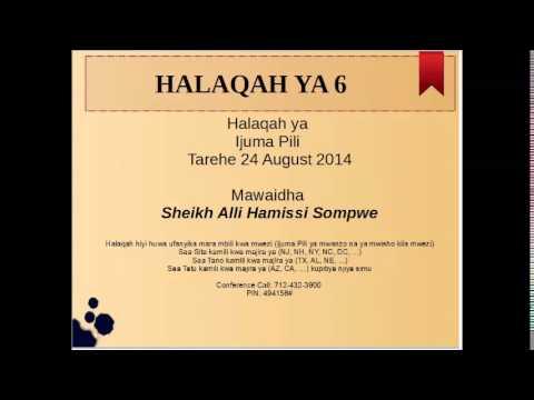 Halaqah ya 6 - Waislamu wa Burundi Marekani na Canada - Sheikh Ali Khamisi Sompwe