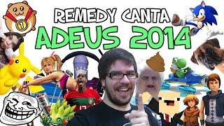 REMEDY CANTA: Adeus 2014! (Melhores Momentos)