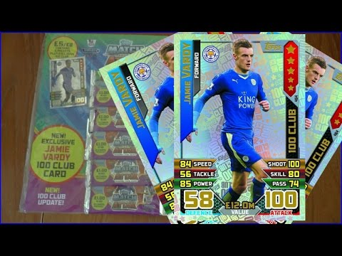 VARDY 100 CLUB & ?? 100 CLUB & ?? LIMITED EDITION | MULTIPACK OPENING | Topps MATCH ATTAX 2015-16