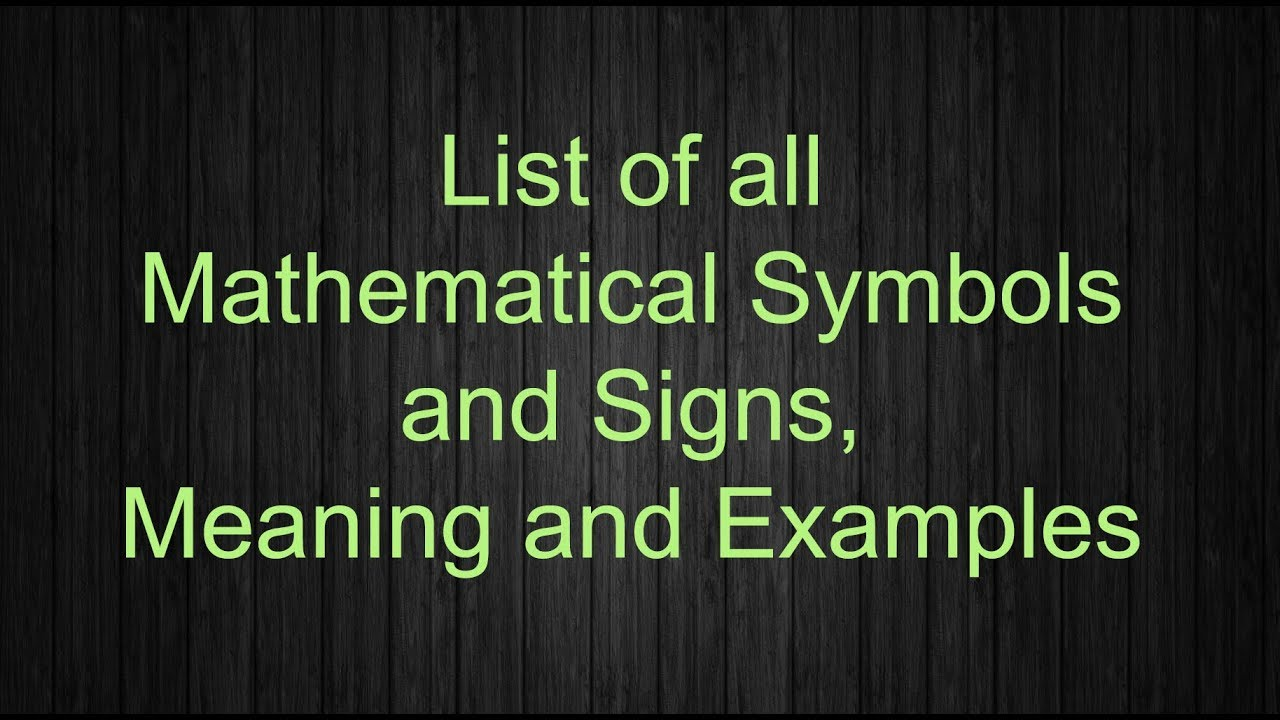 Mathematical Symbols And Signs Math Symbols Youtube