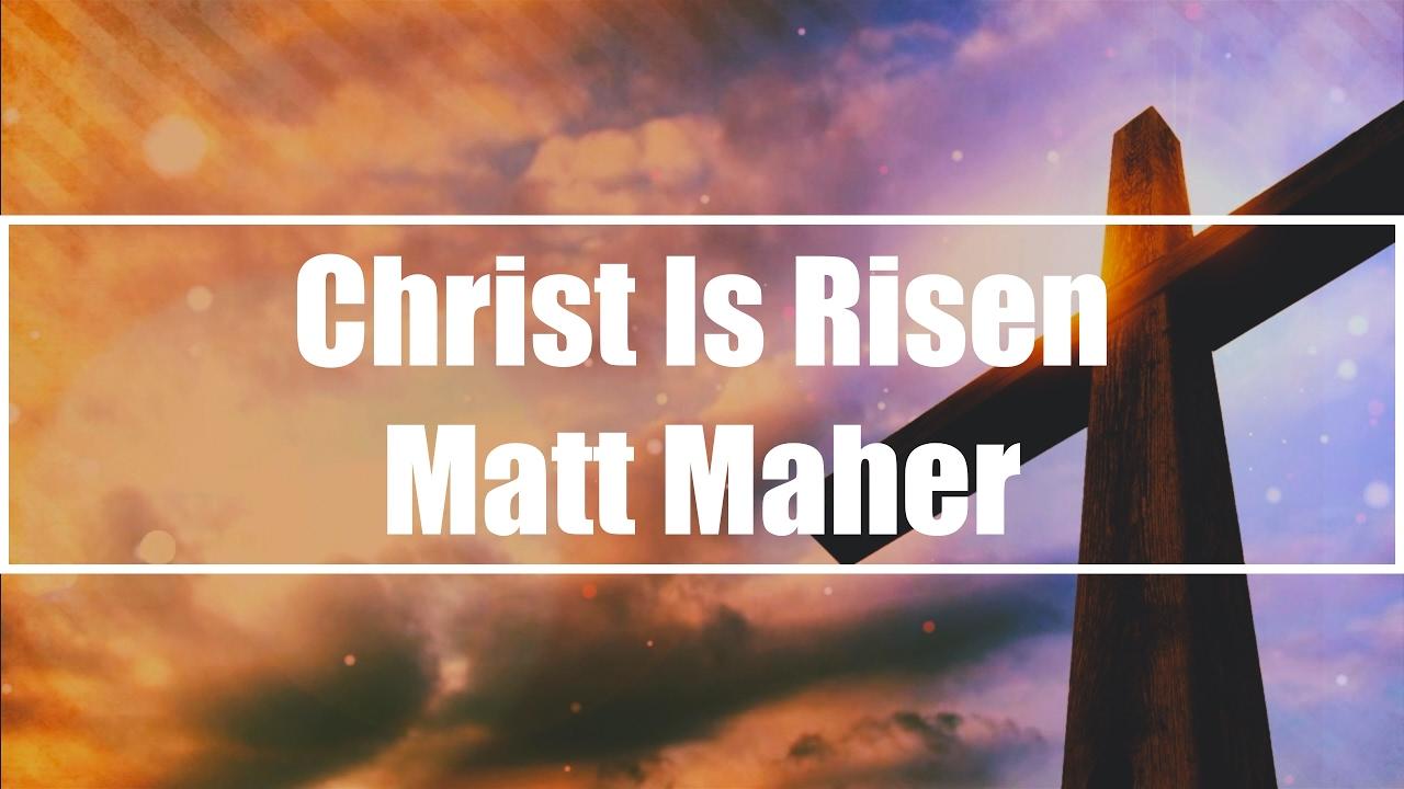 Phil Wickham – Christ Is Risen Lyrics | Genius Lyrics