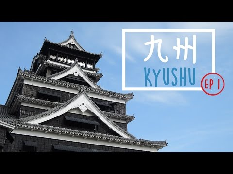 Trip To Kyushu Ep1