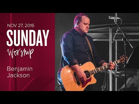 Catch The Fire Worship with Benjamin Jackson and Joel Brown with Baptisms (Sunday, 27 Nov 2016)