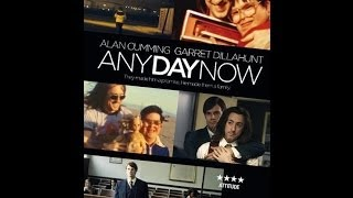 Any Day Now - Trailer (Nederlands)