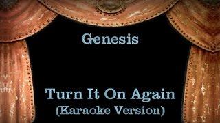 Genesis - Turn It On Again - Lyrics (Karaoke Version)