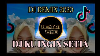 Dj Ku Ingin Setia Armada 2020 Remix Terbaru Full Bass Viral Tiktok