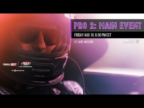 Formula Drift St. Louis Pro 2 Main Event LIVE!