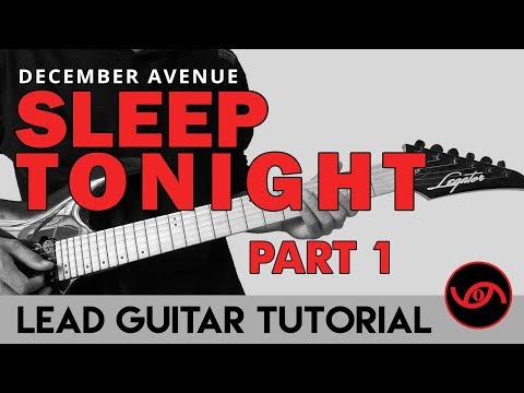 Sleep Tonight - December Avenue | Tower Sessions Lead Guitar Tutorial | Part 1 (WITH TAB)