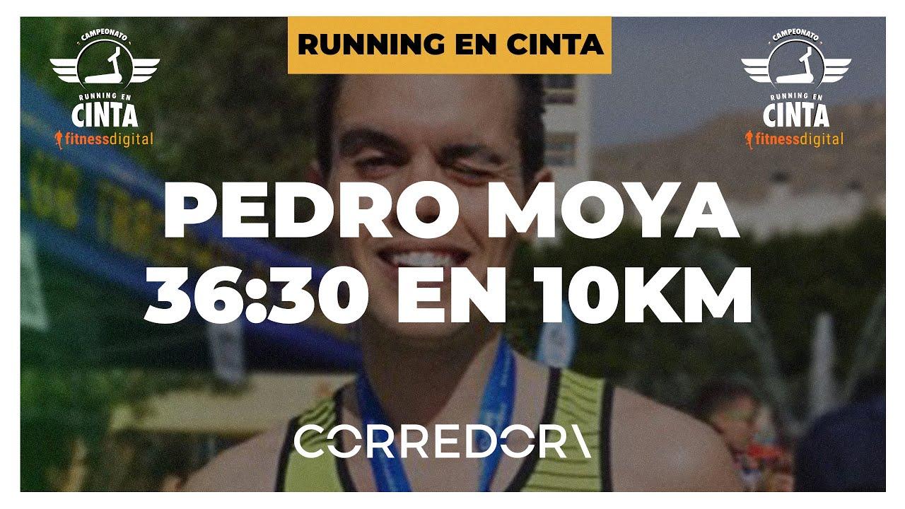Pedro Moya: 36:30 en 10 km en cinta