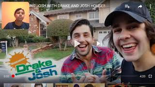 REACTION SURPRISING JOSH WITH DRAKE AND JOSH HOUSE!!/DAVID DOBRICK