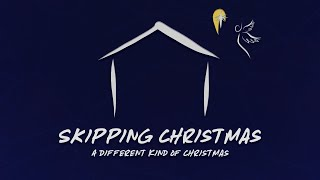 Skipping Christmas | December 13th, 2020