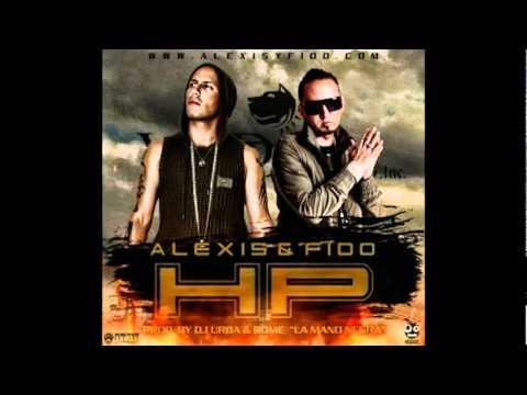 Alexis  Fido - HP   (NEW Reggaeton 2012)
