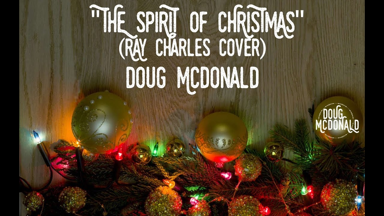 Ray Charles That Spirit Of Christmas.The Spirit Of Christmas Ray Charles Cover