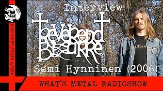 Interview REVEREND BIZARRE (Sami Hynninen) 2006 - The final shows were on