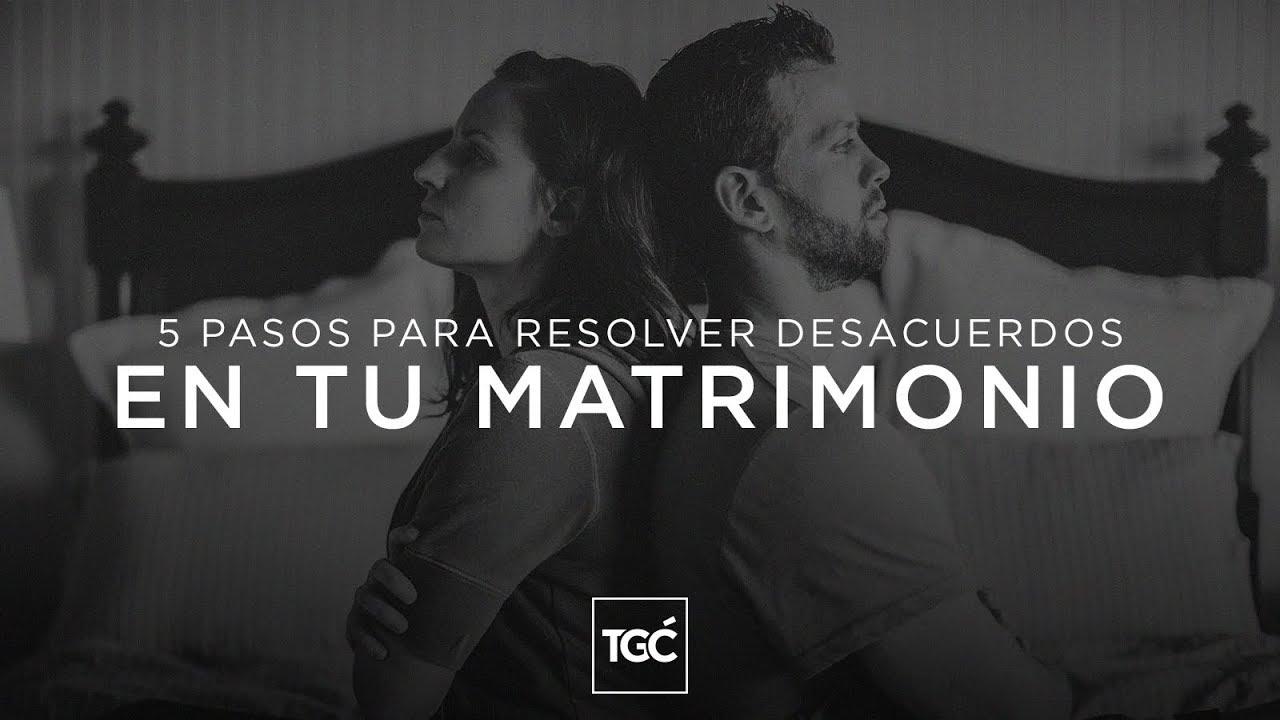 Matrimonio En Problemas Biblia : 5 pasos para resolver desacuerdos en tu matrimonio coalición por