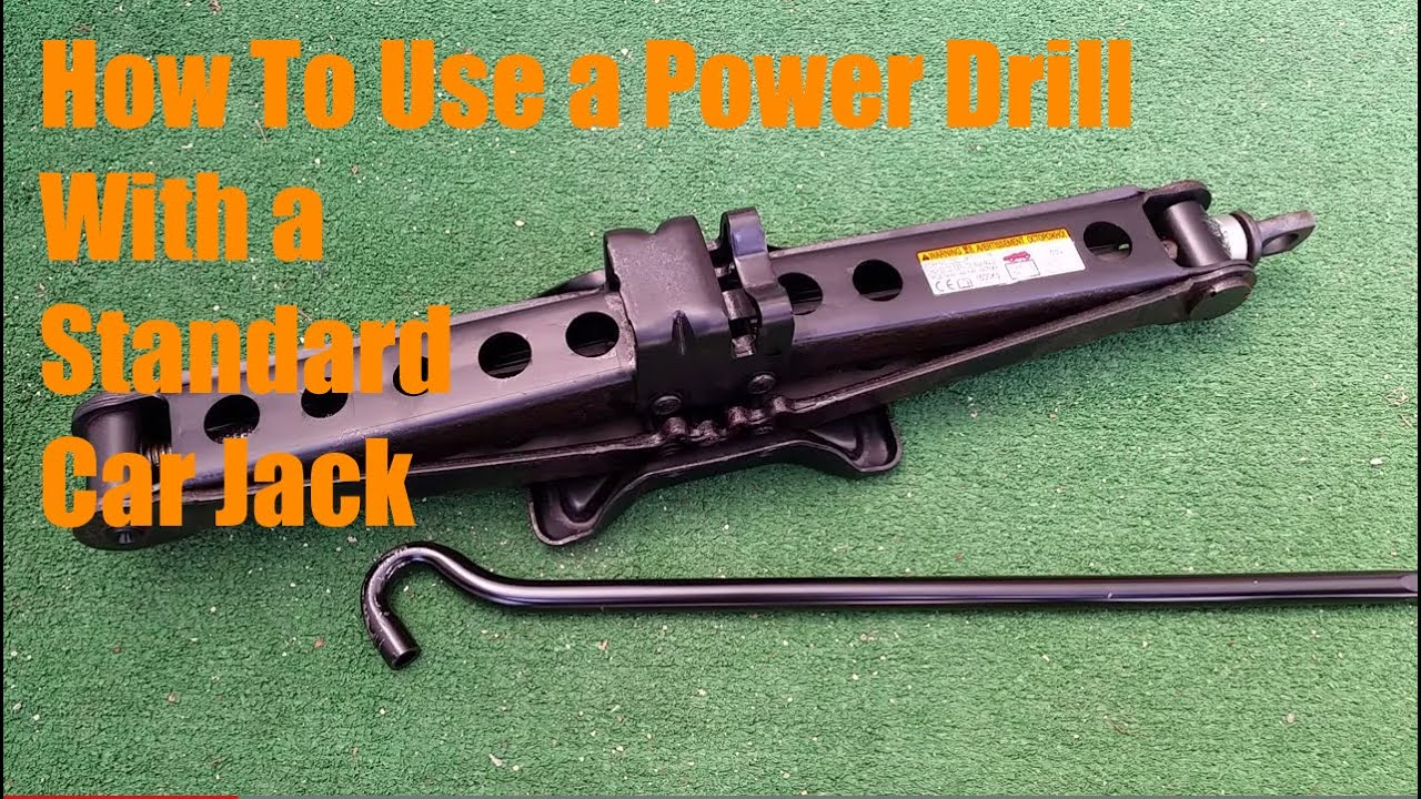 How To Use A Power Drill With A Standard Car Jack Youtube