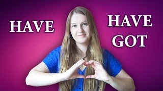 №56 English Grammar - have vs have got, common mistakes 2