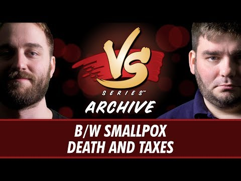 8/1/2017 - Ross VS. Todd: B/W Smallpox vs Death and Taxes [Modern]