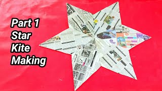 How To Make STAR KITE With Old Newspaper || By How to Make Kite || Part 1 || Making Star Patang