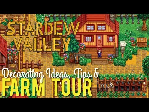 Stardew Valley Farm Tour & Decorating Tips