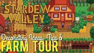 Stardew Valley Farm Tour & Decorating Tips