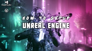 How to download and Install UE4 C++ with Visual Studio