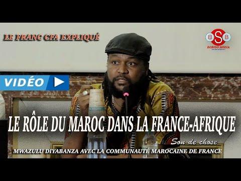 LE RÔLE DU MAROC DANS LA FRANCE-AFRIQUE.